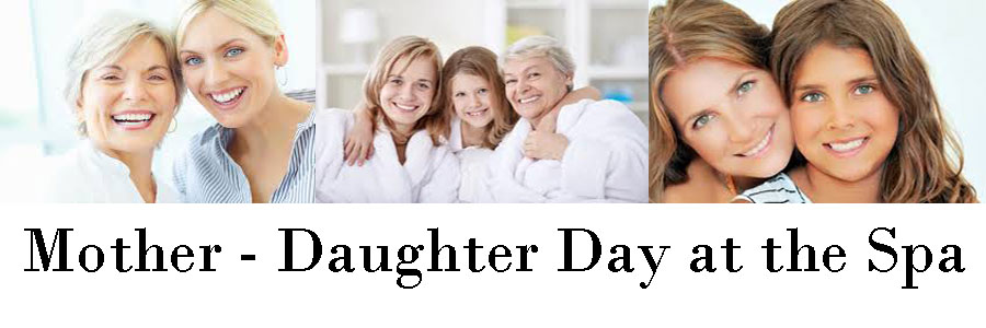 Mother Daughter Spa package Deal